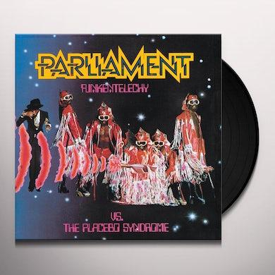 Parliament FUNKENTELECHY VS. PLACEBO SYNDROME Vinyl Record