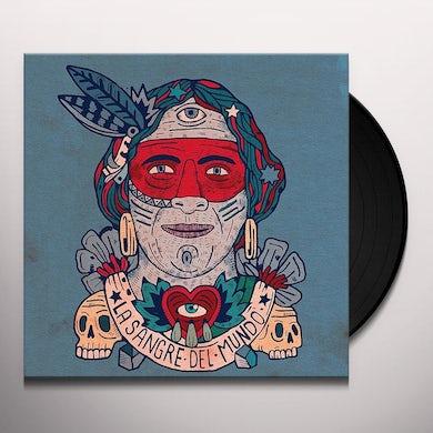 LA SANGRE DEL MUNDO Vinyl Record