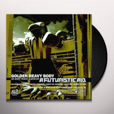 Futuristic Aid GOLDEN HEAVY BODY Vinyl Record