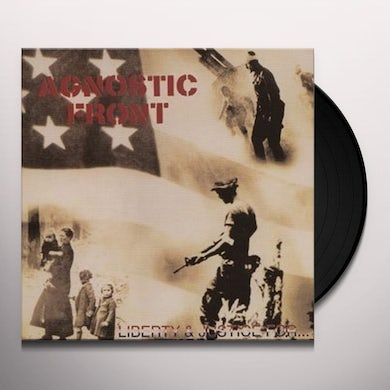 Agnostic Front LIBERTY & JUSTICE FOR... Vinyl Record
