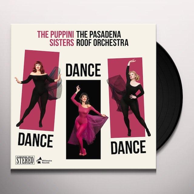 Puppini Sisters DANCE DANCE DANCE Vinyl Record