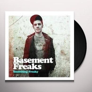 Basement Freaks SOMETHING FREAKY Vinyl Record - UK Release