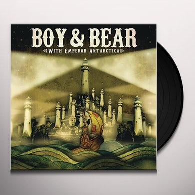 Boy & Bear WITH EMPEROR ANTARTICA Vinyl Record