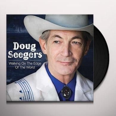 Doug Seegers WALKING ON THE EDGE OF THE WORLD Vinyl Record