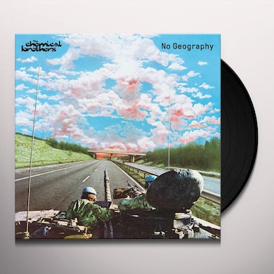 The Chemical Brothers NO GEOGRAPHY Vinyl Record