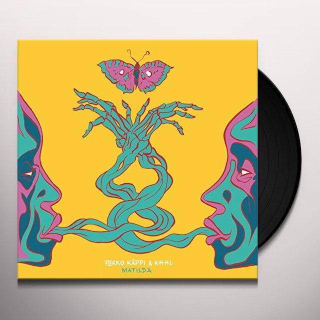 Pekko Kappi / K:H:H:L MATILDA Vinyl Record