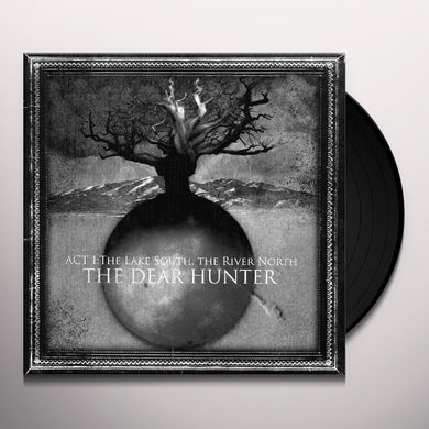 ACT I: THE LAKE SOUTH THE RIVER NORTH Vinyl Record