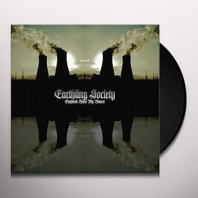 EARTHLING SOCIETY ENGLAND HAVE MY BONES Vinyl Record
