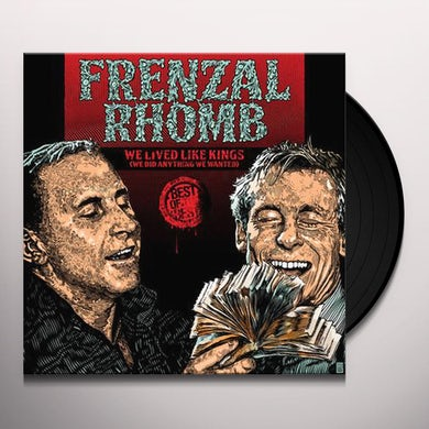WE LIVED LIKE KINGS: THE BEST OF FRENZAL RHOMB Vinyl Record