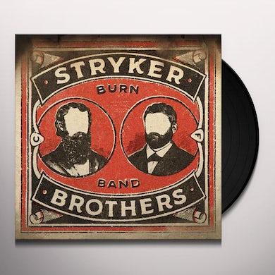 Stryker Brothers BURN BAND Vinyl Record
