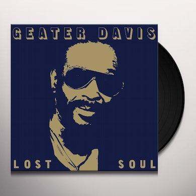Geater Davis LOST SOUL Vinyl Record