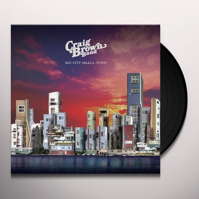 Craig Brown BIG CITY SMALL TOWN / TELL ME Vinyl Record