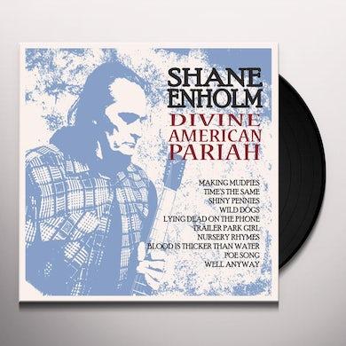Shane Enholm DIVINE AMERICAN PARIAH Vinyl Record
