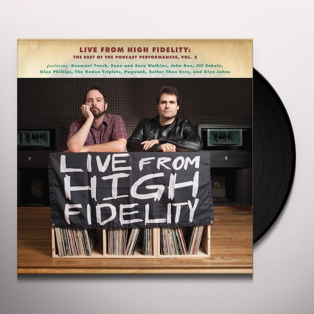 Live From High Fidelity: Best Of The Podcast 2
