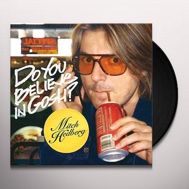 Do You Believe in Gosh? Vinyl Record