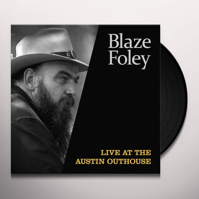 Blaze Foley LIVE AT THE AUSTIN OUTHOUSE Vinyl Record