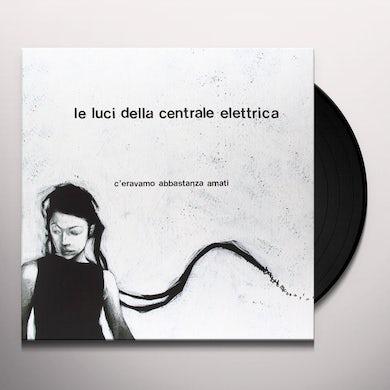 Le Luci Della Centrale Elettrica C'ERAVAMO ABBASTANZA AMATI Vinyl Record