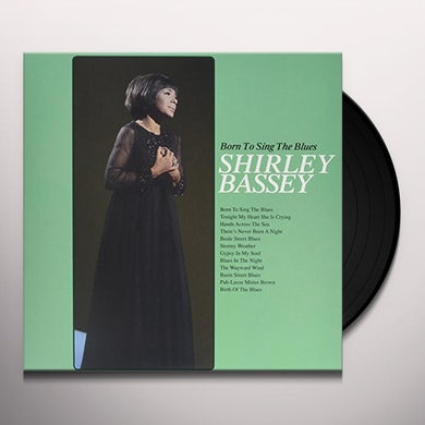 Shirley Bassey BORN TO SING THE BLUES Vinyl Record