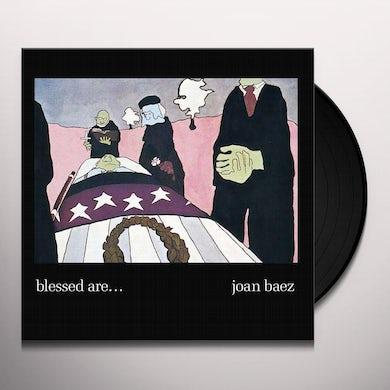 Joan Baez BLESSED ARE Vinyl Record
