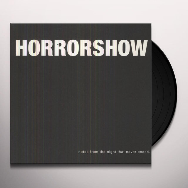 Horror Show NOTES FROM THE NIGHT THAT NEVER ENDED Vinyl Record