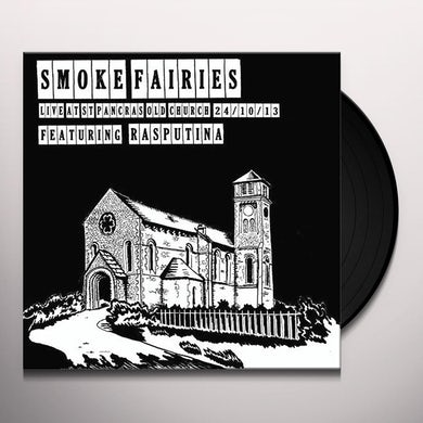 Smoke Fairies LIVE AT ST. PANCRAS OLD CHURCH LONDON 24 - OCT-13 Vinyl Record