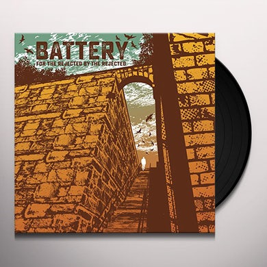 Battery FOR THE REJECTED BY THE REJECTED Vinyl Record