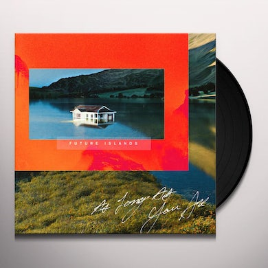 Future Islands AS LONG AS YOU ARE Vinyl Record