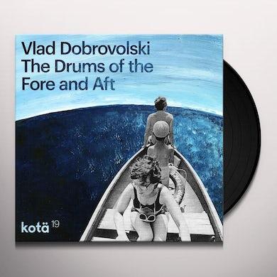 Vlad Dobrovolski DRUM OF THE FORE & AFT Vinyl Record
