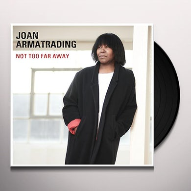 Joan Armatrading NOT TOO FAR AWAY Vinyl Record