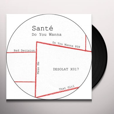 Sante DO YOU WANNA Vinyl Record