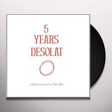 Loco Dice 5 YEARS DESOLAT Vinyl Record