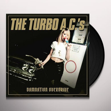 TURBO A.C.'S DAMNATION OVERDRIVE Vinyl Record