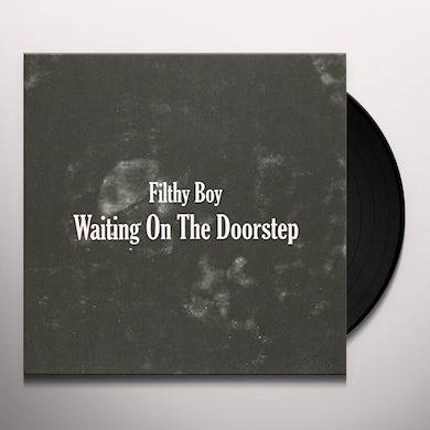 Filthy Boy WAITING ON THE DOORSTEP Vinyl Record