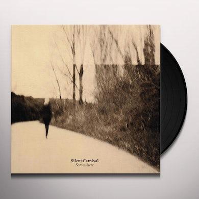 Silent Carnival SOMEWHERE Vinyl Record