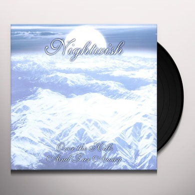 Nightwish OVER THE HILLS & FAR AWAY Vinyl Record