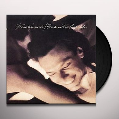 Steve Winwood BACK IN THE HIGH LIFE Vinyl Record