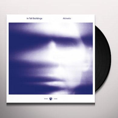 IN TALL BUILDINGS AKINETIC Vinyl Record