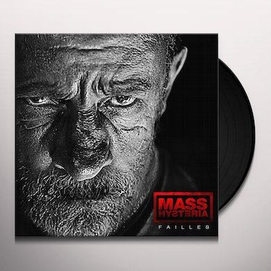 Mass Hysteria FAILLES Vinyl Record