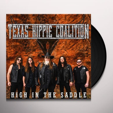 Texas Hippie Coalition HIGH IN THE SADDLE Vinyl Record