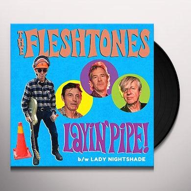 Fleshtones LAYIN' PIPE / LADY NIGHTSHADE Vinyl Record