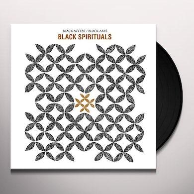 Black Spirituals BLACK ACCESS / BLACK AXES Vinyl Record