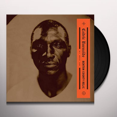 Cedric Burnside BENTON COUNTY RELIC Vinyl Record