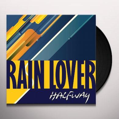 Halfway RAIN LOVER Vinyl Record