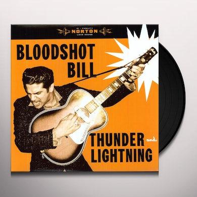 Bloodshot Bill THUNDER & LIGHTNING Vinyl Record