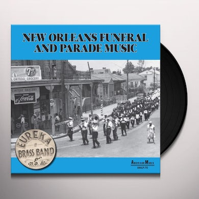 Eureka Brass Band NEW ORLEANS PARADE & FUNERAL MUSIC Vinyl Record