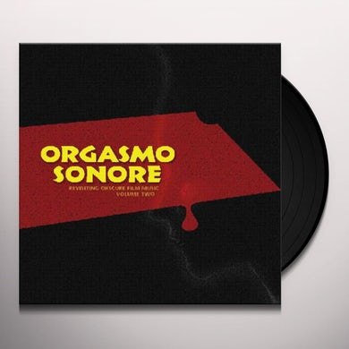 Orgasmo Sonore REVISITING OBSCURE FILM MUSIC 2 / O.S.T. Vinyl Record