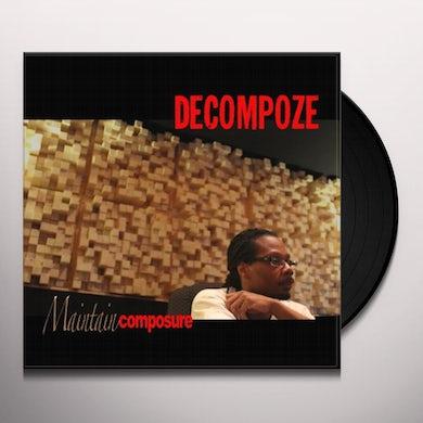 Decompoze MAINTAIN COMPOSURE Vinyl Record
