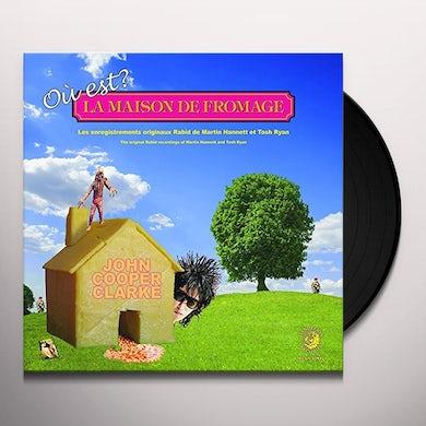 John Cooper Clarke OU EST LE MAISON DE FROMAGE Vinyl Record
