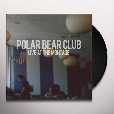 Polar Bear Club LIVE AT THE MONTAGE Vinyl Record