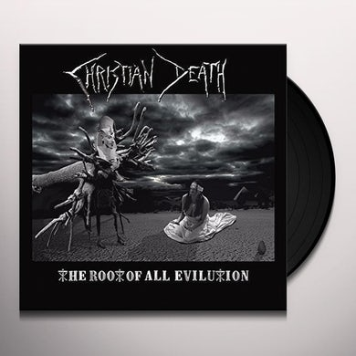 Christian Death ROOT OF ALL EVILUTION Vinyl Record